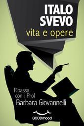 Italo Svevo - vita e opere: Ripassa con il Prof.
