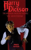 Harry Dickson, the American Sherlock Holmes, Vs. Mysteras