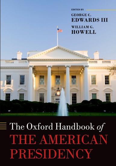 The Oxford Handbook of the American Presidency PDF