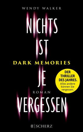 Dark Memories   Nichts ist je vergessen PDF