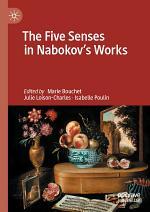 The Five Senses in Nabokov's Works