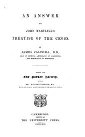 An Answer to John Martiall's Treatise of the Cross: Volume 11