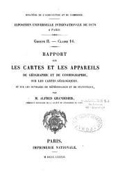 Rapport sur les cartes et les appareils de géographie et de cosmographie, sur les cartes géologiques, et sur les ouvrages de météorologie et de statistique