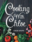 Cooking with Chloe