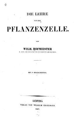 Die Lehre von der Pflanzenzelle PDF