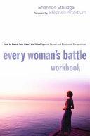 Every Woman s Battle Workbook