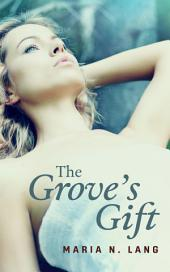 The Grove's Gift: Futanari Breeding Erotica