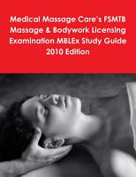 Medical Massage Care s Fsmtb Massage and Bodywork Licensing Examination Mblex Study Guide 2010 Edition PDF