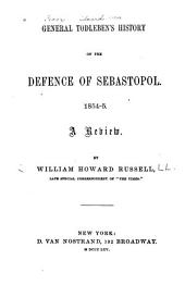 General Todleben's History of the Defence of Sebastopol. 1854-5: A Review