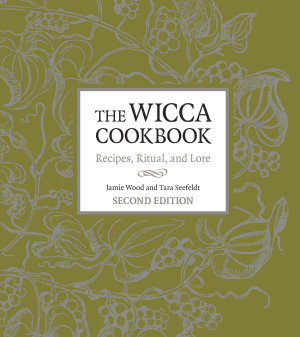 The Wicca Cookbook  Second Edition