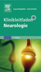 Klinikleitfaden Neurologie: Ausgabe 5