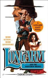 Longarm Giant #23: Longarm and the Bartered Brides
