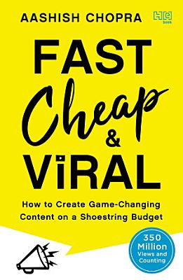 Fast  Cheap and Viral