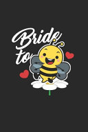 Bride to Bee