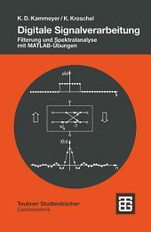 Digitale Signalverarbeitung: Filterung und Spektralanalyse mit MATLAB-Übungen, Ausgabe 4