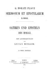 Sermonum et Epistularum libri: Satiren und Episteln des Horaz, Teil 2