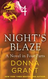 Night's Blaze: Part 4: A Dark King Novel in Four Parts