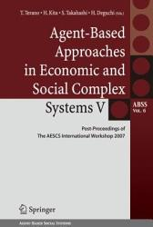 Agent Based Approaches in Economic and Social Complex Systems V PDF