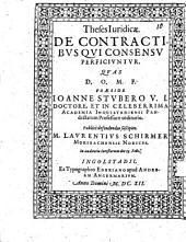 Theses Iuridicae. De Contractibus Qui Consensu Perficiuntur