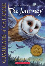 Guardians of Ga'Hoole #2: The Journey