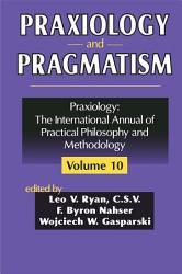 Praxiology and Pragmatism PDF