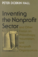 Inventing the Nonprofit Sector  and Other Essays on Philanthropy  Voluntarism  and Nonprofit Organizations PDF