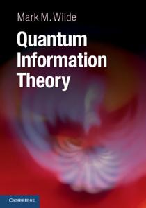 Quantum Information Theory