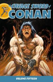 The Savage Sword of Conan: Volume 15