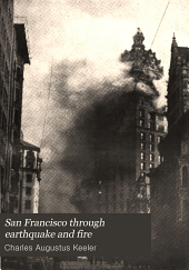 San Francisco Through Earthquake and Fire