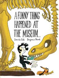 A Funny Thing Happened at the Museum       PDF