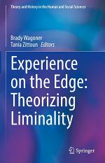 Experience on the Edge: Theorizing Liminality