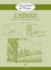 Arte e Tecnica del Disegno - 2 - Il paesaggio: Tecniche, composizione e metodi