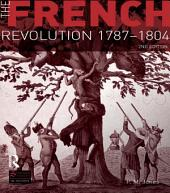 The French Revolution 1787-1804: Edition 2