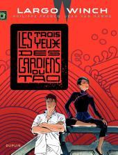 Largo Winch - Tome 15 - Les 3 yeux des gardiens du tao