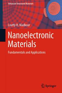Nanoelectronic Materials PDF