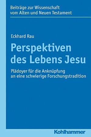 Perspektiven des Lebens Jesu PDF