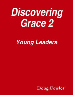 Discovering Grace 2   Young Leaders