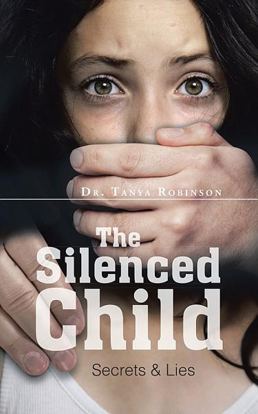 Download The Silenced Child Book