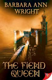 The Fiend Queen: Book 4