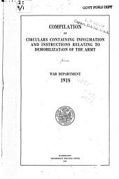Compilation of Circulars Containing Information and Instructions Relating to Demobilization of the Army