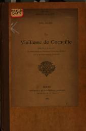 La vieillesse de Corneille: Poésie lue le 19 mars 1885 à la séance donnée par monseigneur l'archevêque de Rouen pour le deuxième centenaire de Corneille