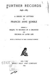 Further Records, 1848-1883: A Series of Letters