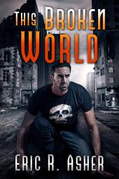 This Broken World: Vesik, Book 4
