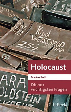 Die 101 wichtigsten Fragen   Holocaust PDF