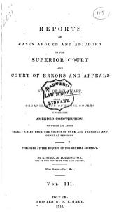 Delaware Reports: Containing Cases Decided in the Supreme Court (excepting Appeals from the Chancellor) and the Superior Court and the Orphans Court of the State of Delaware, Volume 3
