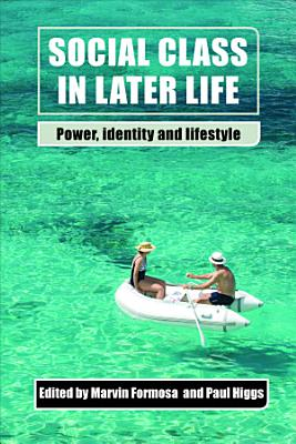 Social Class in Later Life PDF