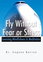 Fly Without Fear or Stress PDF