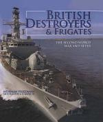 British Destroyers & Frigates