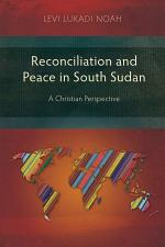 Reconciliation and Peace in South Sudan