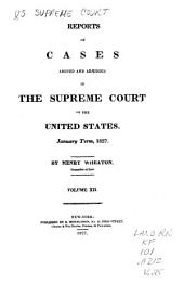 Reports of Cases Argued and Adjudged in the Supreme Court of the United States: Volume 12; Volume 25